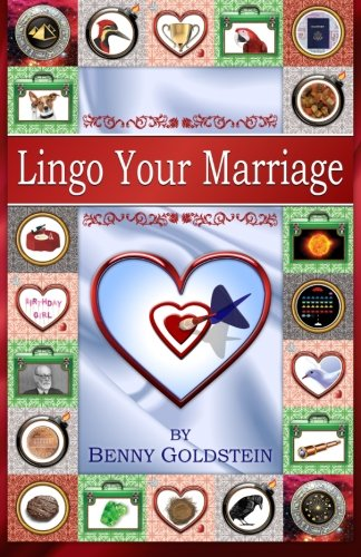 9781494281885: Lingo Your Marriage: It's never too late to improve your relationship by learning the language of marriage; by recognizing your feelings and turning ... emotions and processes into positive ones.
