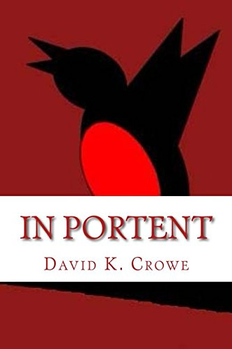 In Portent (JQ): Crowe, David Keith