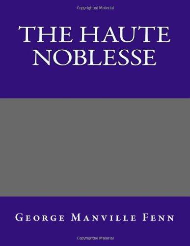 9781494285302: The Haute Noblesse