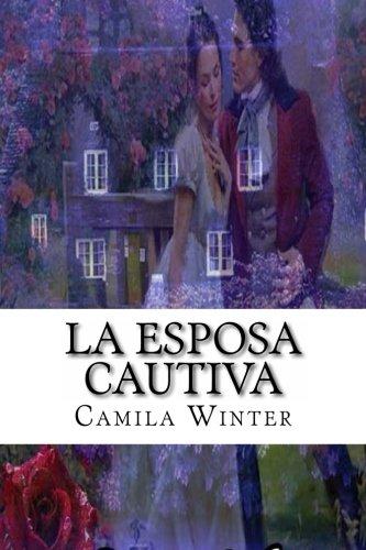 9781494287672: La esposa cautiva (Historias de Nueva Inglaterra)