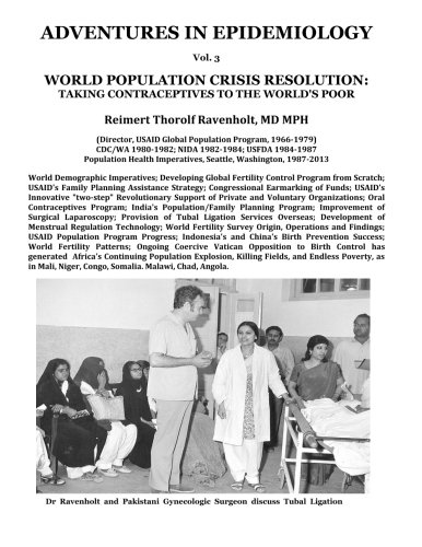 World Population Crisis Resolution: Taking Contraceptives to the World's Poor (Adventures in ...