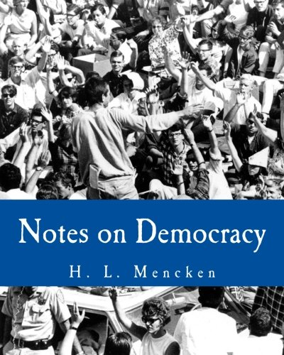 9781494288648: Notes on Democracy (Large Print Edition)