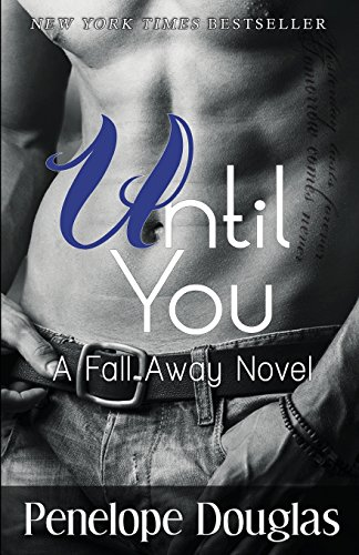 9781494289102: Until You: A Fall Away Novel (Fall Away Series)