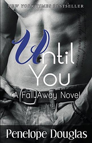 9781494289102: Until You: A Fall Away Novel (Fall Away Series)