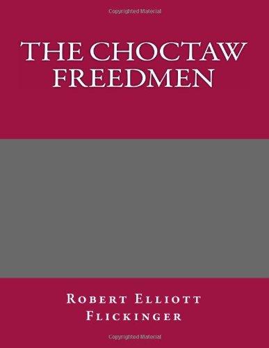 9781494291938: The Choctaw Freedmen