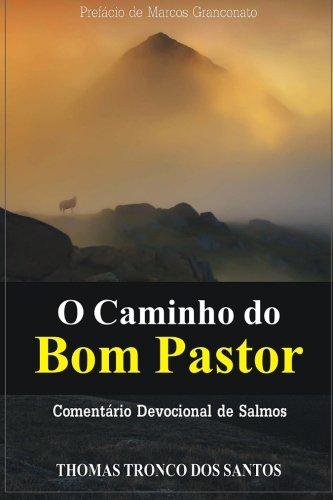 9781494293154: O Caminho do Bom Pastor: Comentário Devocional de Salmos (Portuguese Edition)