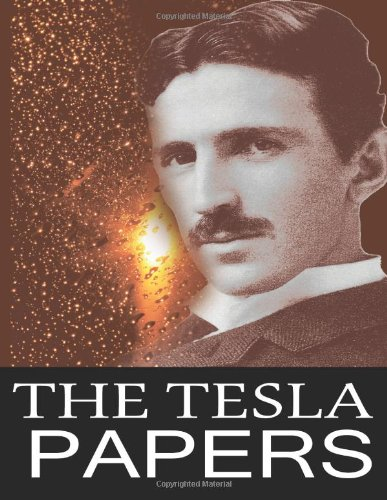 9781494294083: The Tesla Papers