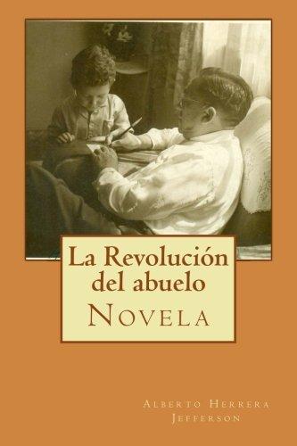 9781494297336: La Revolución del abuelo (Spanish Edition)