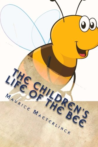 9781494297589: The Children's Life of the Bee