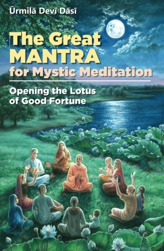 9781494297657: The Great Mantra for Mystic Meditation: Opening the Lotus of Good Fortune