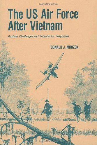 9781494297855: The US Air Force After Vietnam: Postwar Challenges and Potential for Responses (Quellen Und Forschungen Zur Sprach- Und Kulturgeschichte der)