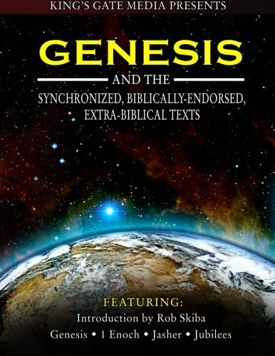 9781494300920: Genesis and the Synchronized, Biblically Endorsed, Extra-Biblical Texts