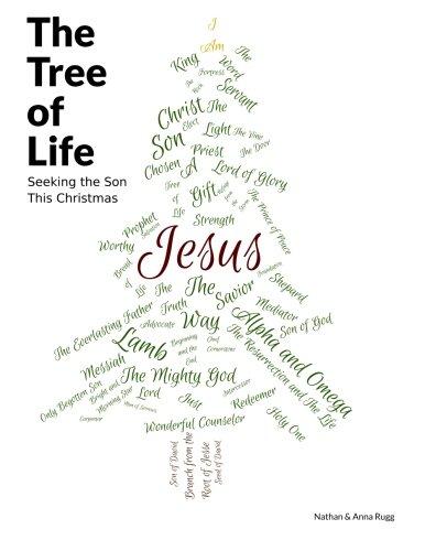 9781494301446: The Tree of Life: Seeking the Son This Christmas (Quellen Und Forschungen Zur Sprach- Und Kulturgeschichte der)