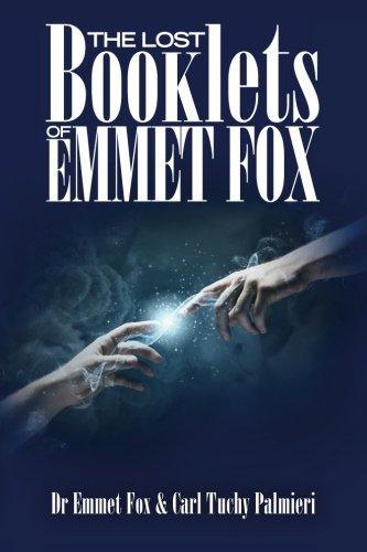 The Lost Booklets of Emmett Fox: Fox, Dr Emmet