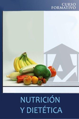 9781494301811: Nutrición y dietética: curso formativo (Spanish Edition)