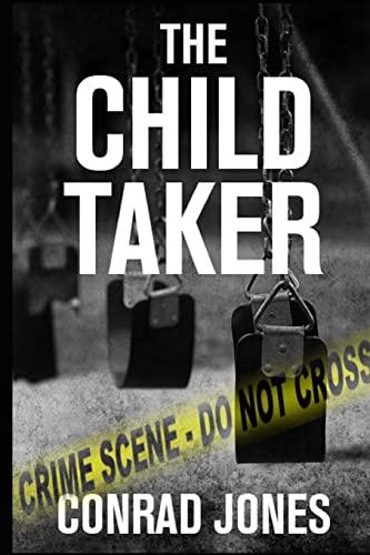 9781494302566: The Child Taker (Detective Alec Ramsay Series) (Volume 1)