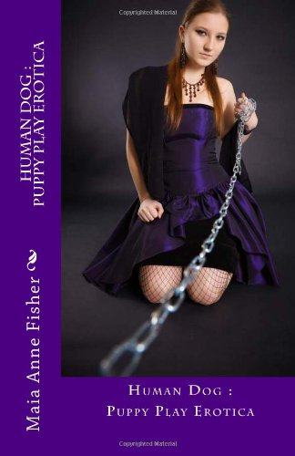 9781494302658: Human Dog : Puppy Play Erotica