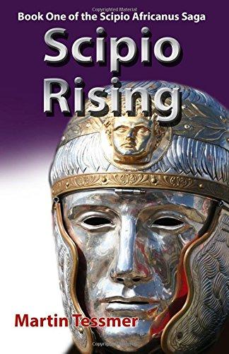 9781494305123: Scipio Rising (Scipio Africanus Trilogy) (Volume 1)