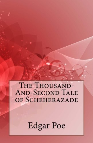 9781494307981: The Thousand-And-Second Tale of Scheherazade