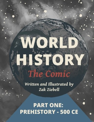 9781494309572: World History: The Comic: Part 1