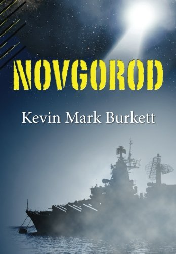 Novgorod: Kevin Mark Burkett