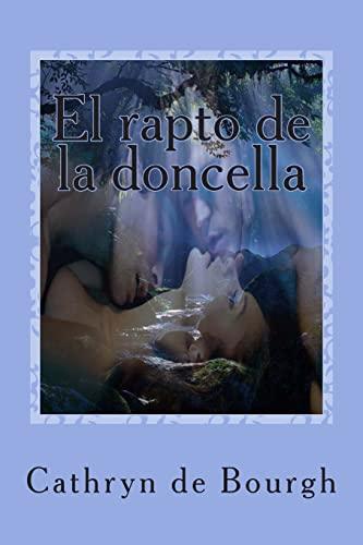 9781494316297: El rapto de la doncella (Romance erótico victoriano) (Spanish Edition)