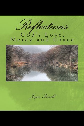 Reflections : Of God's Love, Mercy and: Joyce Powell