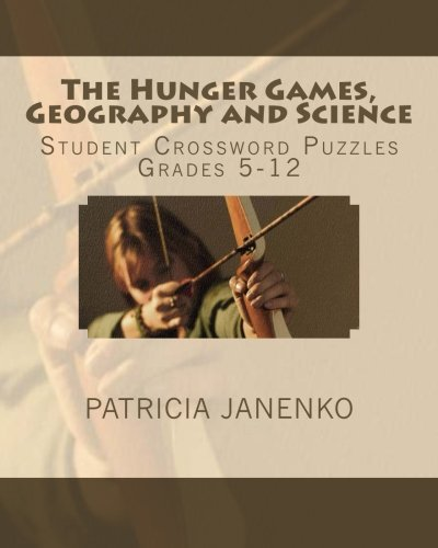 The Hunger Games, Geography and Science: Student: Patricia Janenko