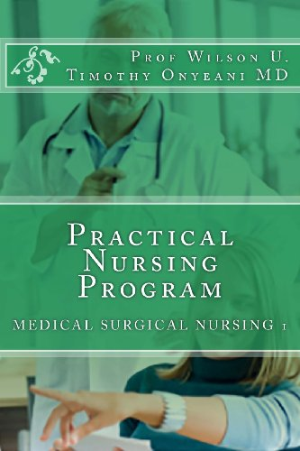 9781494320201: Practical Nursing Program: Medical SURGICAL NURSING 1