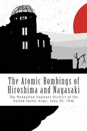 9781494322069: The Atomic Bombings of Hiroshima and Nagasaki