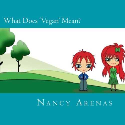 What Does 'Vegan' Mean?: Ms. Nancy Arenas