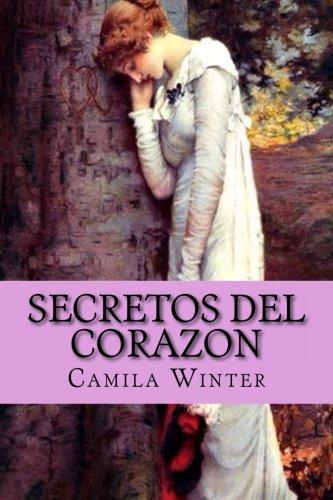 9781494327583: Secretos del corazon: Romántica regencia