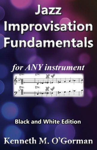 9781494329396: Jazz Improvisation Fundamentals: Black and White Edition