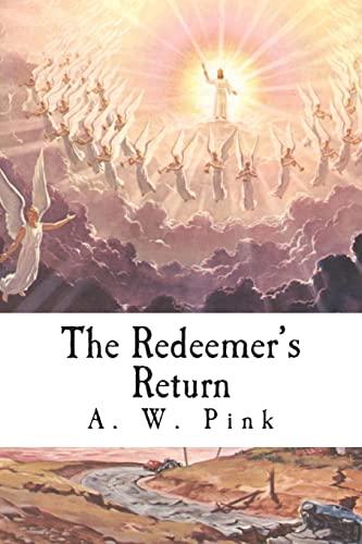 9781494330880: The Redeemer's Return