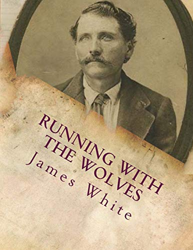 9781494331023: Running With The Wolves (Volume 1)
