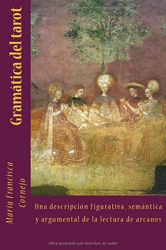 9781494332419: Adivinadores de la Fortuna y Leedores de la Vida: El tarot y su gramática (Spanish Edition)