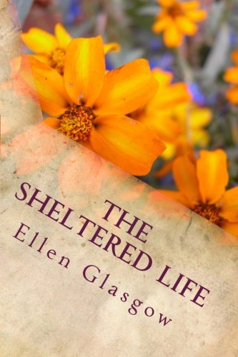 9781494336585: The Sheltered Life