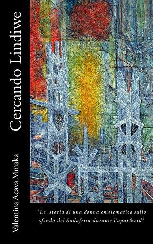 9781494338435: Cercando Lindiwe (Italian Edition)