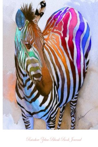 9781494342180: Rainbow Zebra Blank Book Journal: 100 pages, 6 x 9