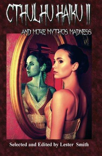 9781494342401: Cthulhu Haiku II: And More Mythos Madness