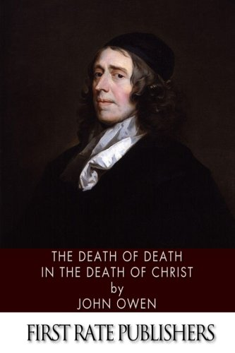 9781494342425: The Death of Death in the Death of Christ