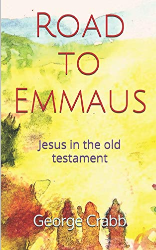 Road to Emmaus (Paperback): George Crabb