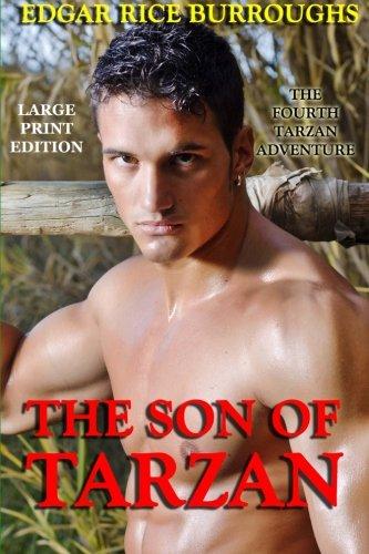 9781494345211: The Son of Tarzan - Large Print Edition (Volume 4)
