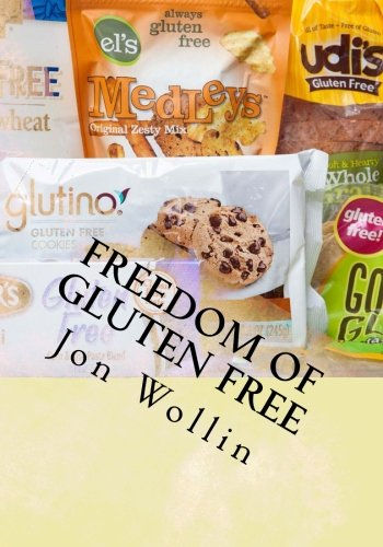 9781494346744: Freedom Of Gluten Free: