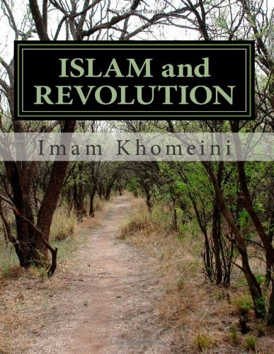 9781494348045: ISLAM and REVOLUTION