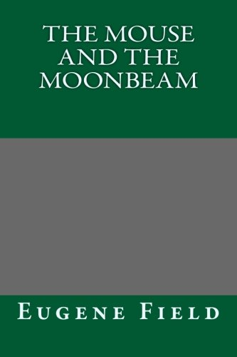 9781494352141: The Mouse and The Moonbeam