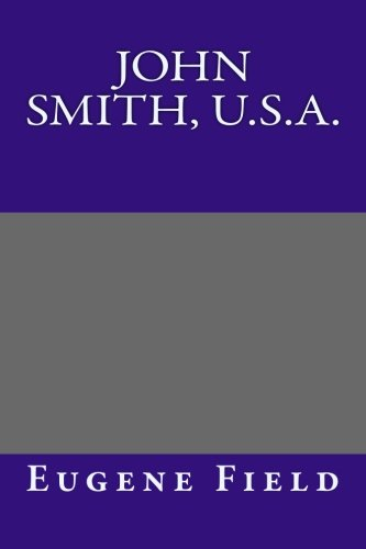 9781494352554: John Smith, U.S.A.