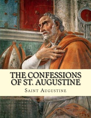 9781494352677: The Confessions of St. Augustine