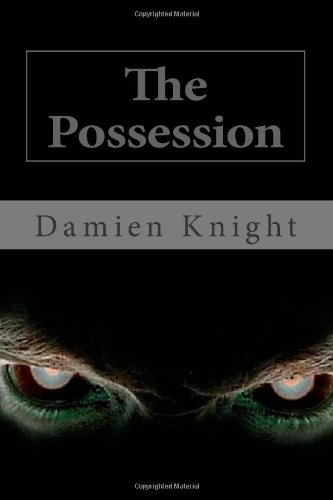 9781494354459: The Possession