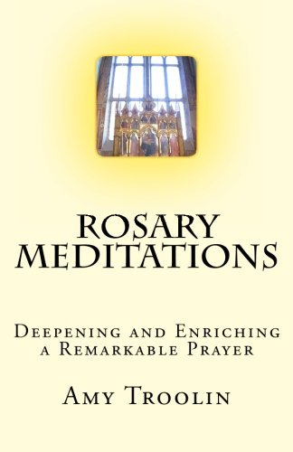 9781494354893: Rosary Meditations: Deepening and Enriching a Remarkable Prayer
